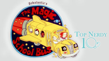 top nerdy 10 the magic school bus edition