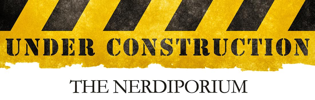 nerdiporium-underconstruction