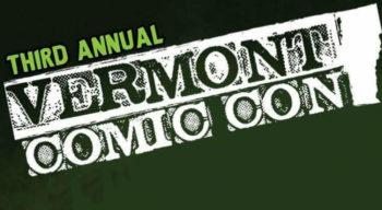 Vermont Comic Con 2017