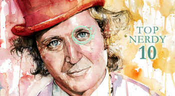 top nerdy 10 gene wilder