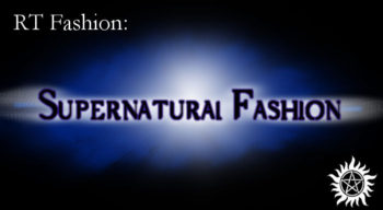 Supernatural Fashion