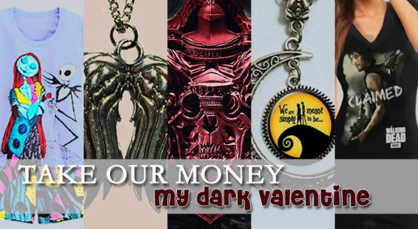 take our money dark valentine