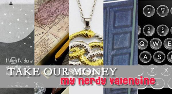 take my money nerdy valentine