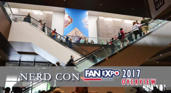 nerd con fan expo dallas 2017 overview