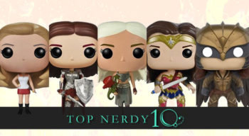 top nerdy 10 live action badass lady pops