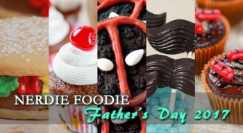 nerdie foodie father's day 2017