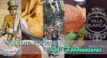 nerdie foodie la foodventures