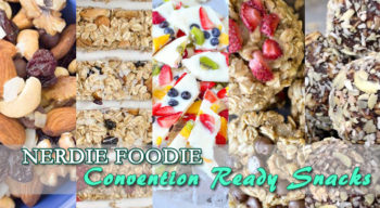 nerdie foodie convention ready snacks