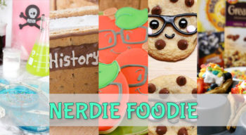 nerdie foodie nerdy school snacks
