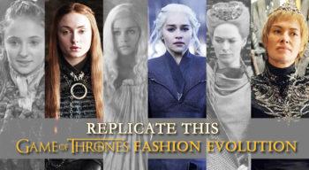 replicate this game of thrones fashion evolution
