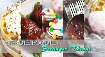 nerdie foodie stranger things