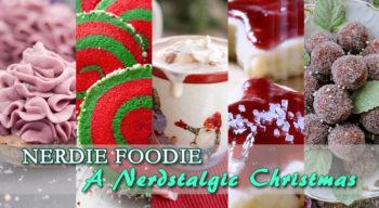 nerdie foodie a nerdstalgic christmas