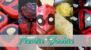 nerdie foodie deadpool 2