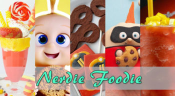 nerdie foodie incredibles 2
